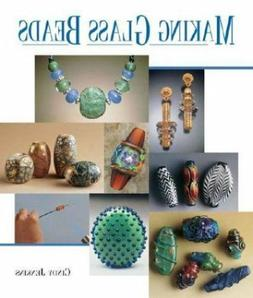 Making Glass Beads by Cindy Jenkins - LAMPWORK 111 Pgs Paper